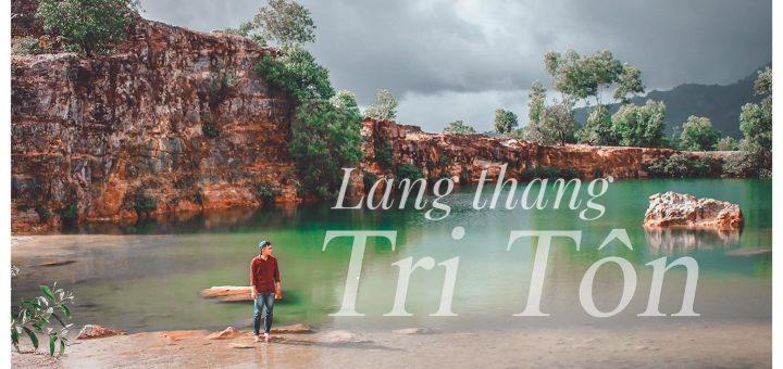 Lang thang Tri Tôn